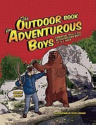 The outdoor book for adventurous boys : essential skills and activities for boys of all ages