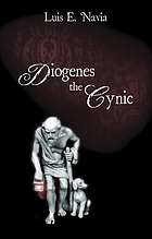 Diogenes the Cynic : the war against the world