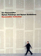 Ryman paintings and Ryman exhibitions