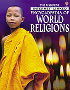 The Usborne Internet-linked encyclopedia of world religions