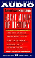 American heritage : great minds of American history