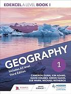 Edexcel A level Geography Book 1 Third Edition.