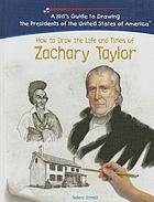 How to draw the life and times of Zachary Taylor