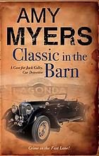 Classic in the barn : a case for Jack Colby, the car detective