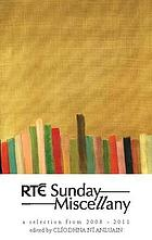 RTÉ Sunday miscellany : a selection from 2008-2011