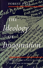 The ideology of imagination : subject and society in the discourse of Romanticism