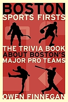 Boston sports firsts