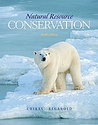 Natural resource conservation : management for a sustainable future