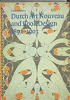 Dutch Art nouveau and book design, 1892-1903