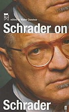 Schrader on Schrader & other writings