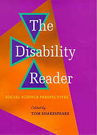 The disability reader : social science perspectives