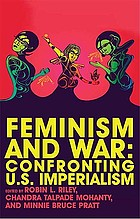 Feminism and war : confronting US imperialism