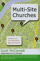 Multi-site churches : guidance for the movement's next generation