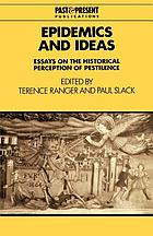 Epidemics and ideas : essays on the historical perception of pestilence