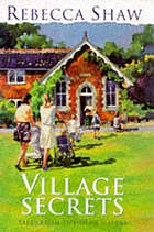 Village secrets : tales from Turnham Malpas