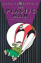 The Plastic Man archives. Volume 4