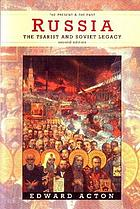 Russia : the tsarist and Soviet legacy