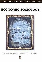 Readings in Economic Sociology.