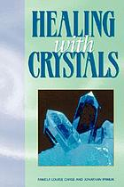 Healing with crystals