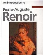 An introduction to Pierre-Auguste Renoir
