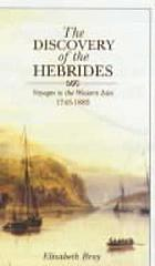 The discovery of the Hebrides : voyages to the Western Isles, 1745-1883
