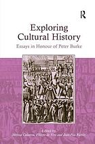 Exploring cultural history : essays in honour of Peter Burke