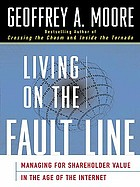 Living on the fault line : managing for shareholder value in any economy