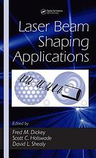 Laser beam shaping applications