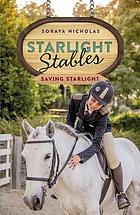 Starlight stables : saving Starlight