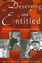 Deserving and entitled : social constructions and public policy