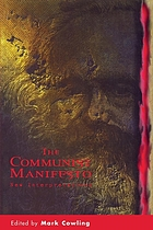 The Communist Manifesto: New Interpretations; including, The Manifesto of the Communist Party cover image