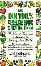 The doctor's complete guide to healing foods