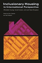 Inclusionary housing in international perspective : affordable housing, social inclusion, and land value recapture