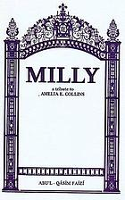 Milly : a tribute to the Hand of the Cause of God : Amelia E. Collins