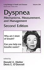 Dyspnea : mechanisms, measurement, and management