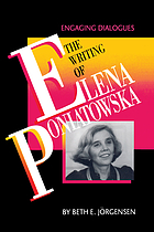 The writing of Elena Poniatowska : engaging dialogues