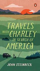 Travels with Charlie : in search of America