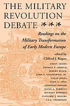 The military revolution debate : readings on the military transformation of early modern Europe