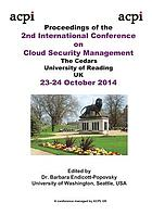 Proceedings of the International Conference on Cloud Security Management ICCSM-2014