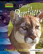 Florida panthers : struggle for survival
