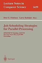 Job scheduling strategies for parallel processing : 10th international workshop, JSSPP 2004, New York, NY, USA, June 13, 2004 : revised selected papers