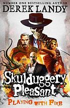 Skulduggery Pleasant playing with fire.