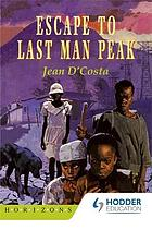 Escape to last man peak