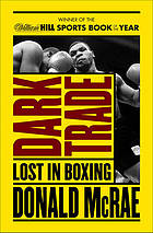 Dark trade : lost in boxing