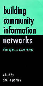Building community information networks : strategies and experiences