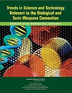 Trends in science and technology relevant to the Biological and Toxin Weapons Convention : summary of an international workshop : October 31 to November 3, 2010, Beijing, China