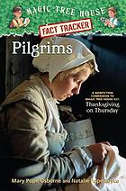 Pilgrims : a nonfiction companion to Thanksgiving on Thursday