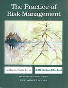 The practice of risk management : implementing processes for managing firmwide market risk