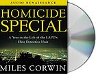 Homicide special : [a year with the LAPD's elite detective unit]