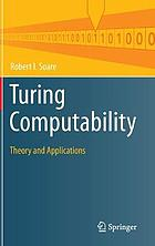Turing Computability : Theory and Applications